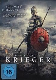 Die letzten Krieger (2017)