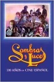 Sombras y luces: Cien años de cine español 1996