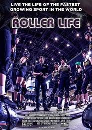 Roller Life (2016) Zalukaj Online
