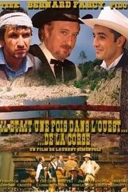 Il était une fois dans l'Ouest... de la Corse