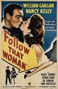 Follow That Woman 1945