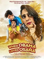 Watch When Obama Loved Osama 2018 Full Hindi Movie Free Online
