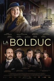 La Bolduc en streaming