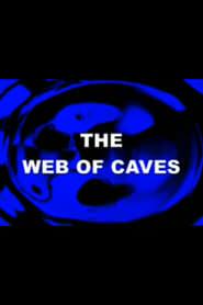 The Web of Caves (1999) Oglądaj Film Zalukaj Cda