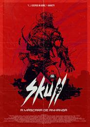 Skull – A Máscara de Anhangá (2020)