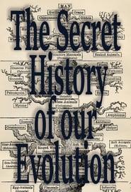 L'Histoire Secrète de notre Évolution 2018