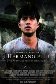 Watch Ang Hapis At Himagsik Ni Hermano Puli (2016)