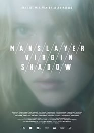 The Manslayer/The Virgin/The Shadow