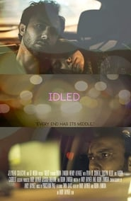 Idled (2018) Watch Online Free