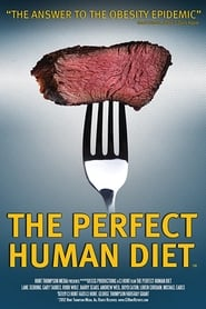 The Perfect Human Diet (2012), film online subtitrat