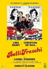 Belli freschi Film Streaming HD