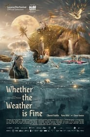 Watch Whether the Weather is Fine (2021)