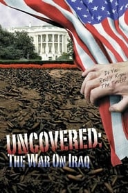 Uncovered: The War on Iraq (2004)