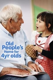 Old People's Home for 4 Year Olds 2019