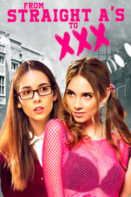 From Straight A's to XXX (2017)