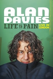 Alan Davies – Life Is Pain: Live in London