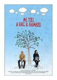 Me, You, a Bag & Bamboo 1970