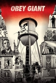 Obey Giant (2017) Watch Online Free