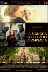Watch La signora dello zoo di Varsavia on FilmPerTutti Online