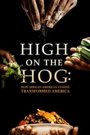 High on the Hog: How African American Cuisine Transformed America 2021