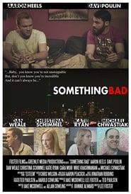 Something Bad 2015