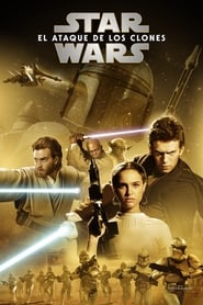 Star Wars Episodio 2 El ataque de los clones (2002) | Star Wars: Episode II – Attack of the Clones |