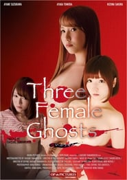 Three Female Ghosts