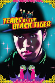 Poster for Tears of the Black Tiger