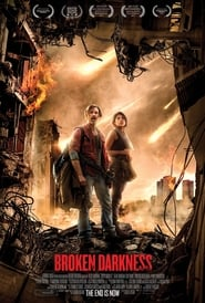 Broken Darkness (2018) Full Movie Watch Online Free Download