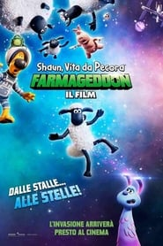 Shaun, vita da pecora: Farmageddon - Il film 2019