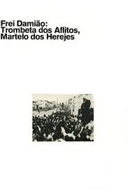 Frei Damião: Trombeta dos Aflitos, Martelo dos Herejes 1970