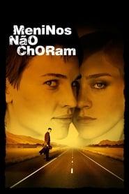Meninos Não Choram Torrent (1999)