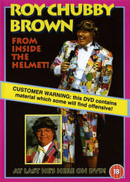 Roy Chubby Brown: From Inside the Helmet