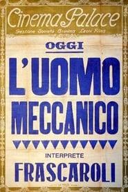 El hombre mecánico 1921