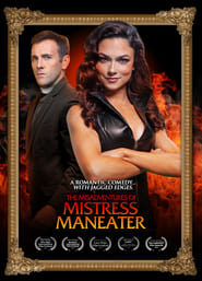 The Misadventures of Mistress Maneater Free Download HD 720p