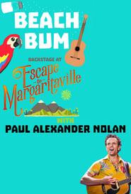 Beach Bum: Backstage at 'Escape to Margaritaville' with Paul Alexander Nolan 2018
