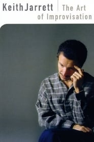 Keith Jarrett: The Art of Improvisation 2004