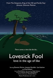 Lovesick Fool – Love in the Age of Like