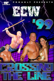 ECW Crossing The Line 1999 1999