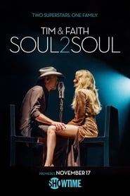 Tim and Faith: Soul2Soul (2017)