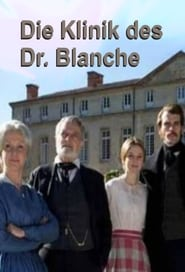 La clinique du docteur Blanche movie