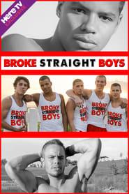 Broke Straight Boys en streaming