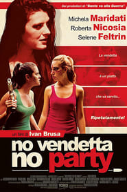 No vendetta no party [2019]
