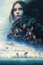 Łotr 1. Gwiezdne wojny – historie / Rogue One: A Star Wars Story (2016)