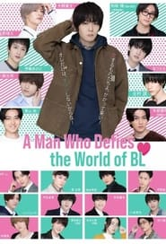 A Man Who Defies The World of BL