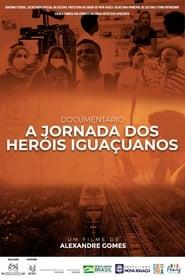 A Jornada dos Heróis Iguaçuanos (2021)