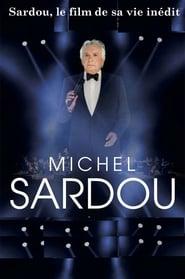 Sardou, le film de sa vie 2017