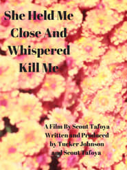 "She Held Me Close And Whispered ""Kill Me"""