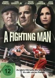 A Fighting Man [2014]