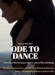 Ode to Dance – Dance Film Ten [2020]